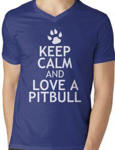KEEP CALM AND LOVE A PITBULL Mens V-Neck T-Shirt