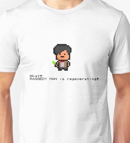 What? Raggedy Man is regenerating! Unisex T-Shirt