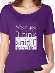 Think Different  Women's Relaxed Fit T-Shirt