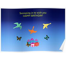 Birthday Card - Swooping in to Wish You a Happy Birthday Poster