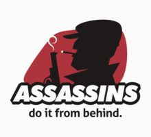 Assassins Do It From Behind by artpolitic