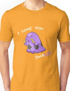 I Love You Swalot Unisex T-Shirt