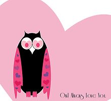 Owl Always Love You - Valentines Love by nelavision