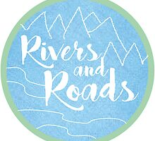 Rivers and Roads by Hannah Byers