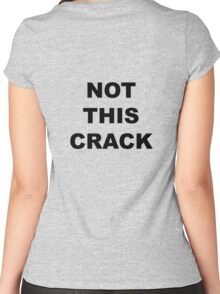 "Community ""Not This Crack"" Ass-crack Bandit T-shirt Women's Fitted Scoop T-Shirt"