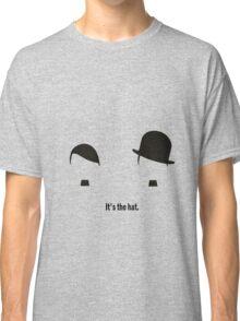 It's the hat Classic T-Shirt