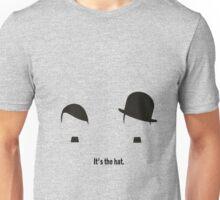 It's the hat Unisex T-Shirt