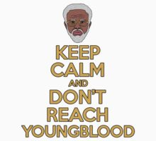 """Uncle Drew """"Keep Calm and Don't Reach Youngblood"""" Kids Clothes"""