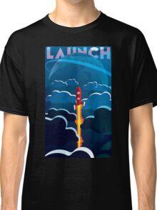 Launch! Classic T-Shirt