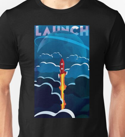 Launch! Unisex T-Shirt