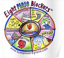 Eight Mojo Blockers Poster Poster