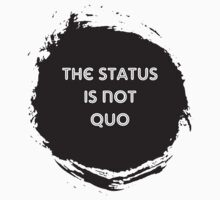 The Status is Not Quo by Kathleen Fox