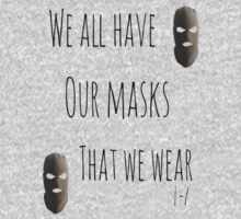 We All Have Our Masks by elenastrawn25