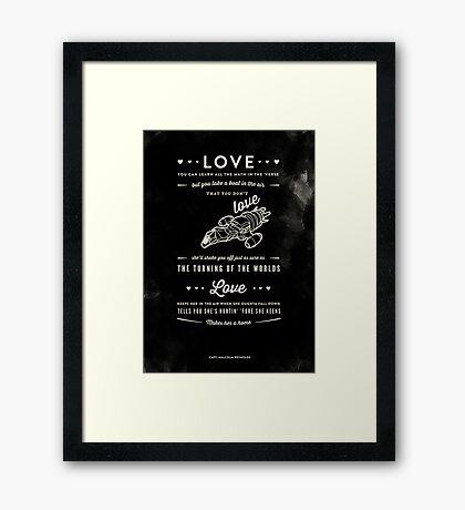 Love - Capt. Malcolm Reynolds (Serenity) Framed Print