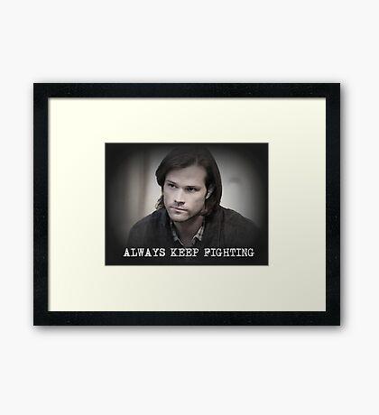 Jared Padalecki Always Keep Fighting Framed Print