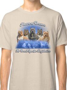 I Have a Dream, NO BSL Classic T-Shirt