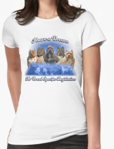 I Have a Dream, NO BSL Womens Fitted T-Shirt