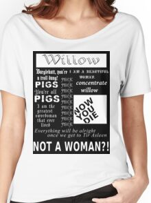 Willow quotes Women's Relaxed Fit T-Shirt
