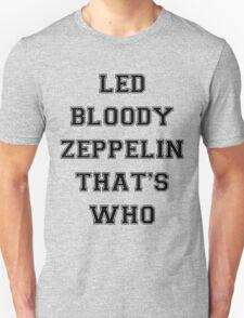 LED BLOODY ZEPPELIN T-Shirt