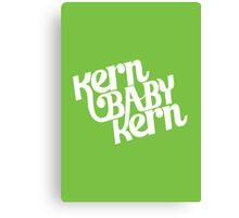 Kern Baby Kern Canvas Print