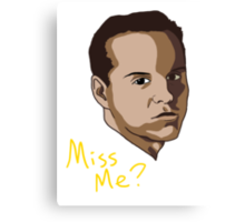 Miss Me? Canvas Print