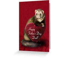 Father's Day Dad Ferret Greeting Card