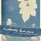 Nobody Knows - Hirokazu Koreeda by MasterofComedy