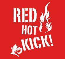 Red Hot Kick! Unisex T-Shirt