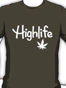 Highlife Shirt T-Shirt