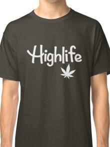 Highlife Shirt Classic T-Shirt