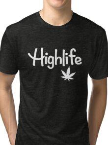 Highlife Shirt Tri-blend T-Shirt