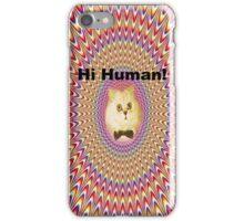 Hi Human  iPhone Case/Skin