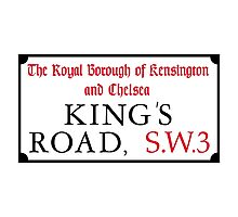 King's Road, Street Sign, London, UK Photographic Print