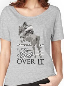 Get Over It Women's Relaxed Fit T-Shirt