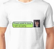 Doctor Who - Fixed Point in Time Unisex T-Shirt