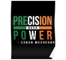 Precision Over Power - Conor McGregor Poster