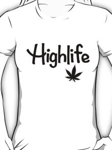 Highlife Shirt (Dark) T-Shirt