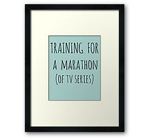 training for  a  marathon (of tv series) Framed Print
