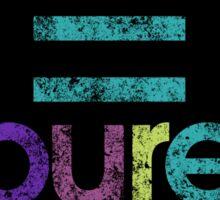 EDM = Pure Love Sticker