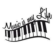 Music Is My Life Piano Keys by Style-O-Mat