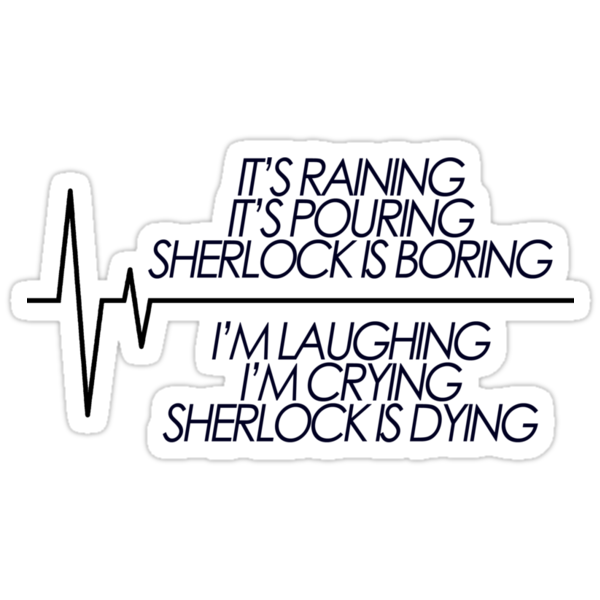 Sherlock is Dying by tjneedsalife