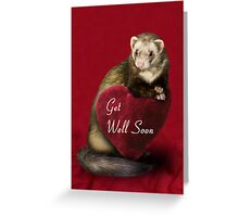 Get Well Soon Ferret Greeting Card