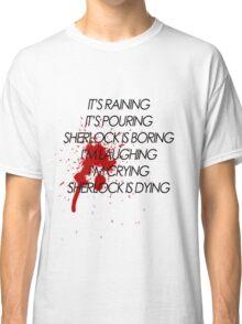 I'm Laughing, I'm Crying Classic T-Shirt