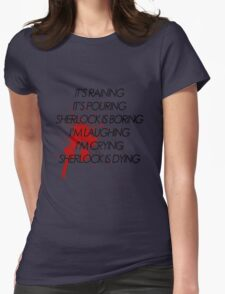 I'm Laughing, I'm Crying Womens Fitted T-Shirt