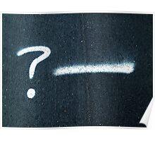 A Rhetorical Question  Poster