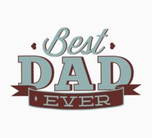 Best Dad Ever by BrightDesign
