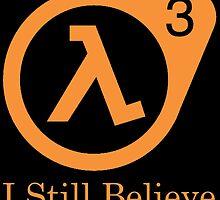 Half life 3 - I Still Believe by Grinalass