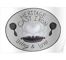 Heritage Cast Iron Living and Love Poster
