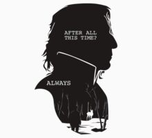 """After all this time?"" ""ALWAYS"" Kids Tee"