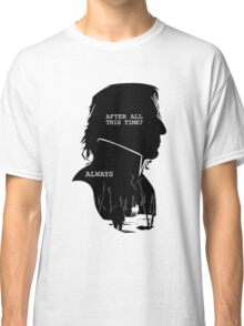"""""""After all this time?"""" """"ALWAYS"""" Classic T-Shirt"""